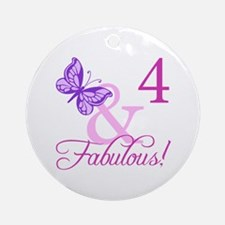 Fabulous 4th Birthday For Girls Ornament (Round)
