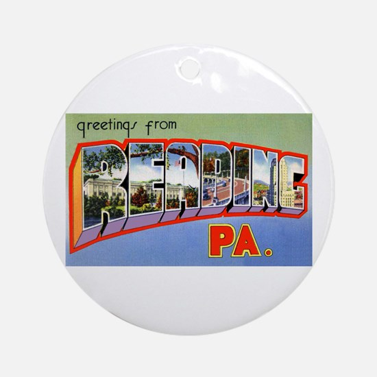 Reading Pennsylvania Greetings Ornament (Round)