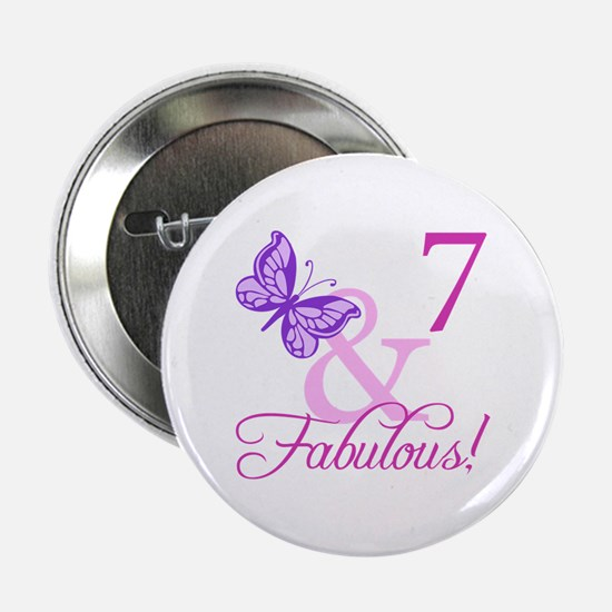 """Fabulous 7th Birthday For Girls 2.25"""" Button"""