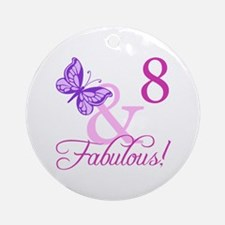 Fabulous 8th Birthday For Girls Ornament (Round)