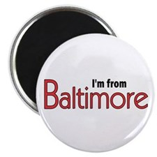 I'm from Baltimore Magnet