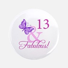 """Fabulous 13th Birthday For Girls 3.5"""" Button"""