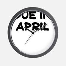 Due in April Wall Clock