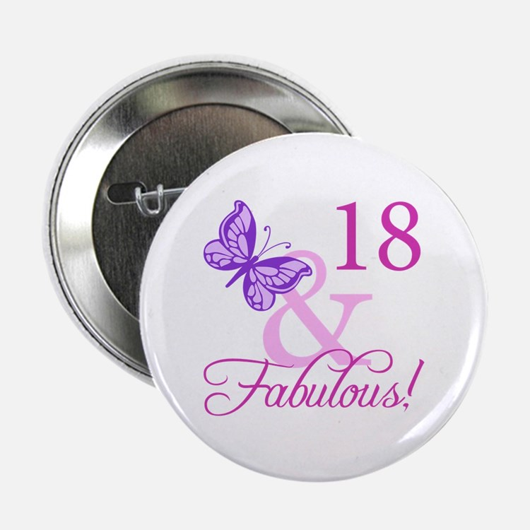 "Fabulous 18th Birthday For Girls 2.25"" Button (10"