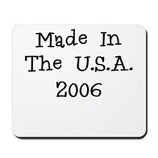Made in the usa 2006 Mousepad