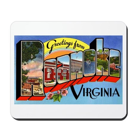 Roanoke Virginia Greetings Mousepad
