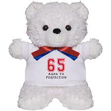 65 Year birthday designs Teddy Bear