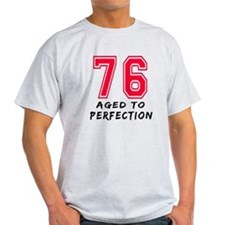 76 Year birthday designs T-Shirt