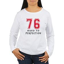 76 Year birthday designs T-Shirt