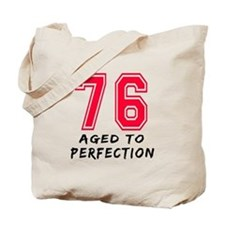 76 Year birthday designs Tote Bag