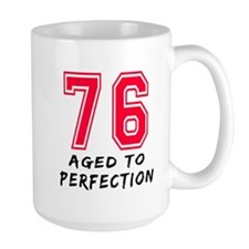 76 Year birthday designs Mug