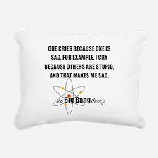 Sheldon Crying Quote Rectangular Canvas Pillow