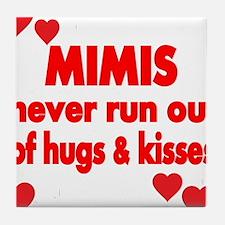 MIMIS NEVER RUN OUT OF HUGS KISSES Tile Coaster