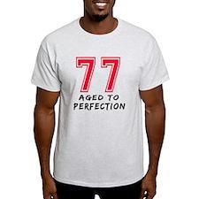 77 Year birthday designs T-Shirt