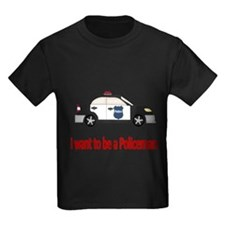 I want to be a policeman T-Shirt