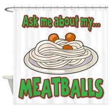 Funny Ask Me About My Meatballs Food Innuendo Show