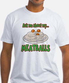 Funny Ask Me About My Meatballs Food Innuendo Fitt