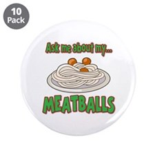 """Funny Ask Me About My Meatballs Food Innuendo 3.5"""""""