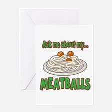 Funny Ask Me About My Meatballs Food Innuendo Gree