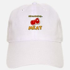 Funny Ask Me About My Meat Steak Butcher Humor Baseball Baseball Cap