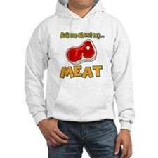 Funny Ask Me About My Meat Steak Butcher Humor Hoo