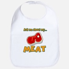 Funny Ask Me About My Meat Steak Butcher Humor Bib