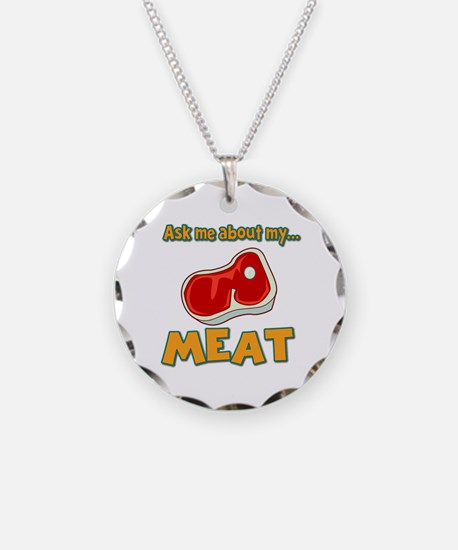 Funny Ask Me About My Meat Steak Butcher Humor Nec