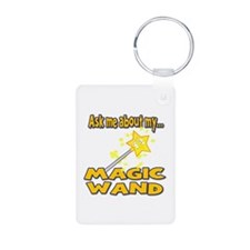 Funny Ask Me About My Magic Wand Design Keychains