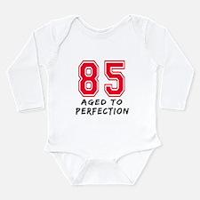 85 Year birthday designs Long Sleeve Infant Bodysu