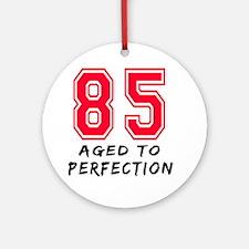 85 Year birthday designs Ornament (Round)