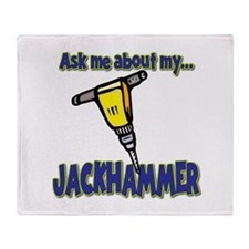 Funny Ask Me About My Jackhammer Throw Blanket