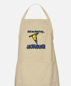 Funny Ask Me About My Jackhammer Apron