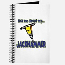 Funny Ask Me About My Jackhammer Journal