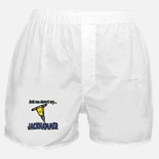 Funny Ask Me About My Jackhammer Boxer Shorts