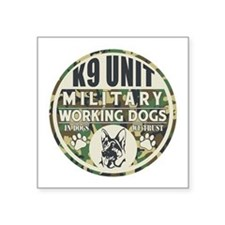"K9 Unit Military Working Dogs Square Sticker 3"" x"