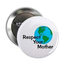 """Respect Your Mother 2.25"""" Button (10 pack)"""