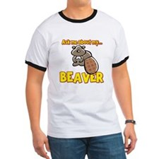 Funny Ask Me About My Beaver Humor Design T