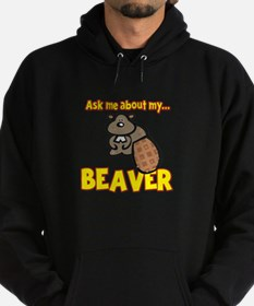 Funny Ask Me About My Beaver Humor Design Hoodie