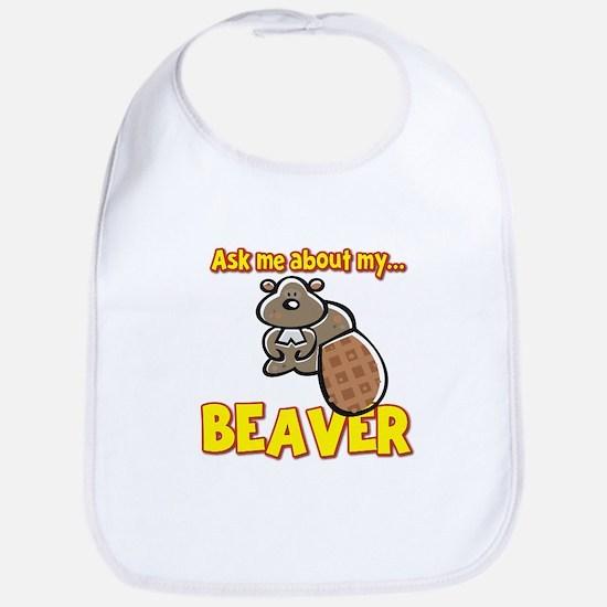 Funny Ask Me About My Beaver Humor Design Bib