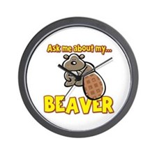 Funny Ask Me About My Beaver Humor Design Wall Clo