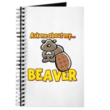 Funny Ask Me About My Beaver Humor Design Journal