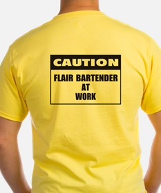 NEW! Caution-Flair Bartender at Work T