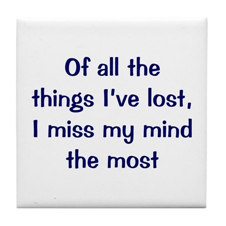 Things I've Lost Tile Coaster