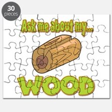 Ask Me About My Wood Funny Innuendo Design Puzzle