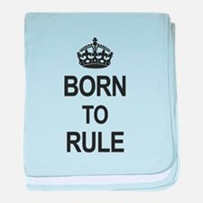 Born to Rule baby blanket