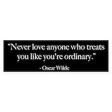 Never Love - Oscar Wilde Quote Bumper Sticker