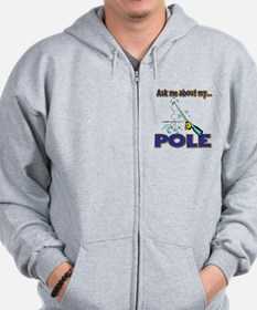 Ask Me About My Pole Funny Fishing Humor Zip Hoodie