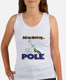 Ask Me About My Pole Funny Fishing Humor Women's T