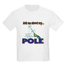 Ask Me About My Pole Funny Fishing Humor T-Shirt