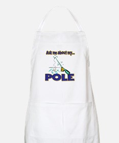 Ask Me About My Pole Funny Fishing Humor Apron